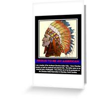 I Am Cherokee, I Am Walkingstick Greeting Card