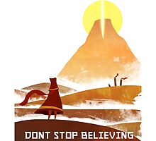 Don't Stop Believing  by SuperDesignBoy