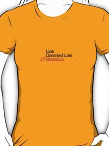 Three kinds of lies T-Shirt