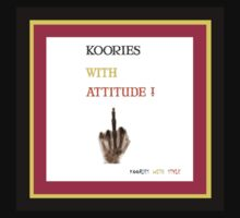 Koories with Attitude by LESLEY BUtler