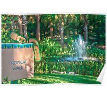 """Tropical Walk"" - Florida Botanical Gardens Poster"
