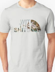 Wit The Shits Unisex T-Shirt