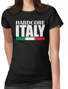 Hardcore Italy Womens Fitted T-Shirt