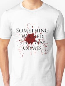 Something Wicked Unisex T-Shirt