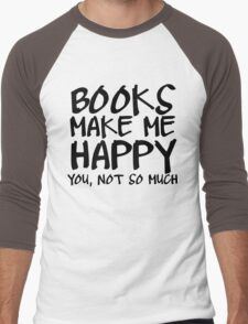 Books Make Me Happy Men's Baseball ¾ T-Shirt