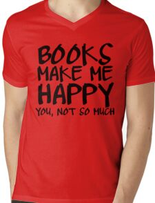 Books Make Me Happy Mens V-Neck T-Shirt
