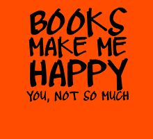 Books Make Me Happy T-Shirt