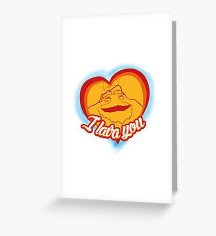 I Lava You (Heart) Greeting Card