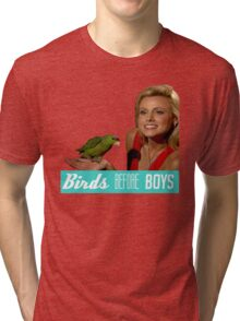 Birds Before Boys Tri-blend T-Shirt