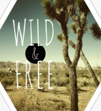 Boho Wild and Free Camping Tumblr Quote Typography Good Vibes Print Sticker