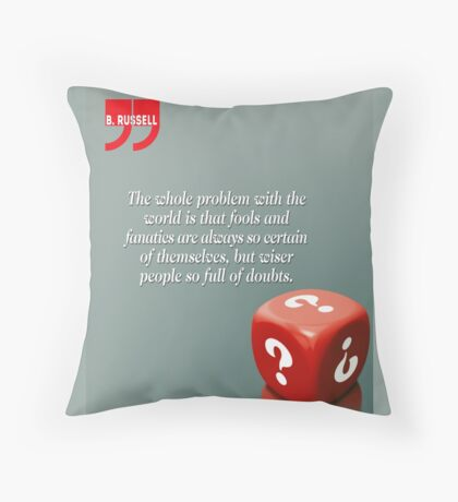 Doubt With Intelligence (Quotation) Throw Pillow