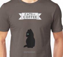 Cats as Coffee; Espresso Unisex T-Shirt