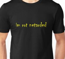 im rot netarded Unisex T-Shirt
