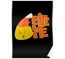 Bite Me - Candy Corn Poster
