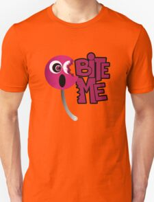 Bite Me - Sucker T-Shirt
