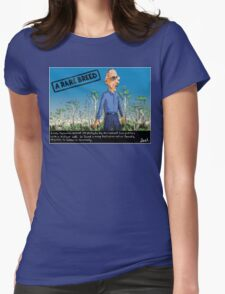 """Bob Brown """"A Rare Breed"""" Womens Fitted T-Shirt"""