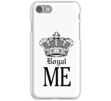 Royal Me - Grey iPhone Case/Skin
