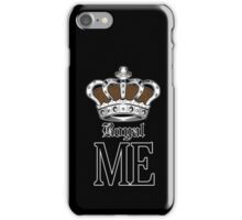 Royal Me - Brown (2) iPhone Case/Skin