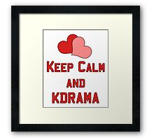 Keep Calm... Framed Print