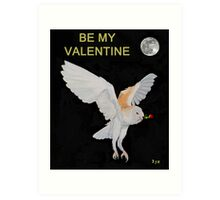 Barn Owl BE MY VALENTINE Art Print