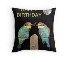Bee Eaters with roseHAPPY BIRTHDAY Throw Pillow