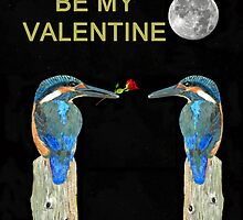 Kingfishers BE MY VALENTINE by Eric Kempson