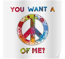 You Want a Peace of Me? Poster