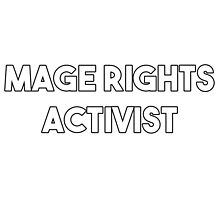 Mage Rights Activist by McArtistic