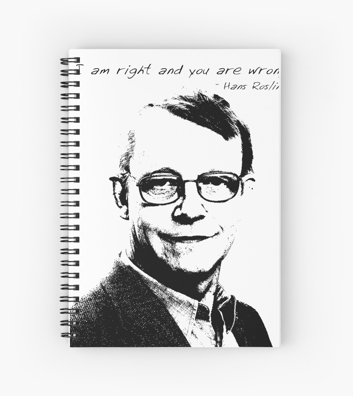 """""""I am right and you are wrong"""" Spiral Notebooks by ravlor ... I Am Right You Are Wrong"""