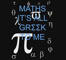 Maths It's All Greek To Me T-Shirt