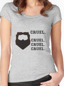 Cruel. Cruel. Cruel. Cruel. Women's Fitted Scoop T-Shirt