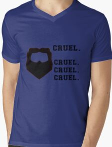 Cruel. Cruel. Cruel. Cruel. Mens V-Neck T-Shirt