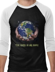 The Earth In Our Hands Men's Baseball ¾ T-Shirt