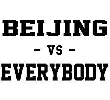 Beijing VS Everybody Photographic Print