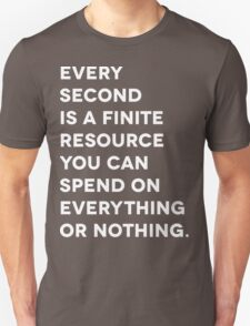 Every Second (White Letter Version) T-Shirt
