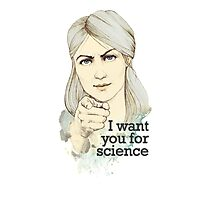 I want you for science Photographic Print