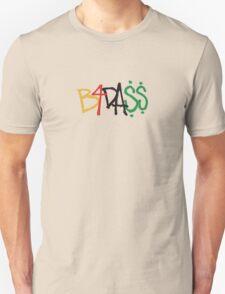 Bad Unisex T-Shirt
