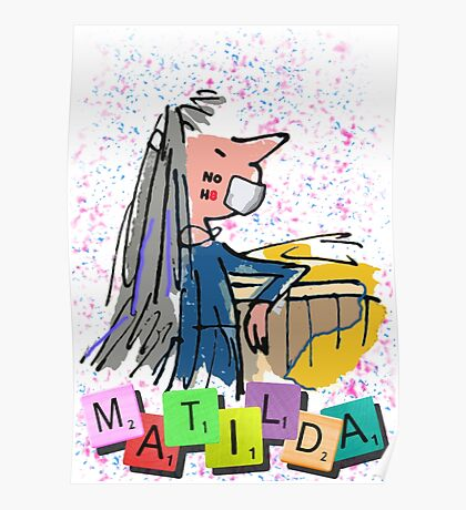 No Hate - Matilda the Musical Poster