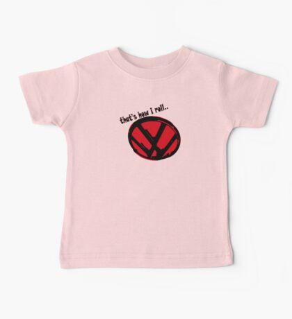 VW logo - that's how i roll... black & red text Baby Tee