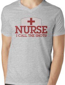 NURSE I call the shots Mens V-Neck T-Shirt
