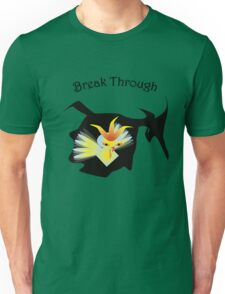 Break through Unisex T-Shirt