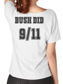 Bush Did 9/11 Women's Relaxed Fit T-Shirt
