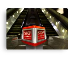 STOP! Press the button;)  Canvas Print