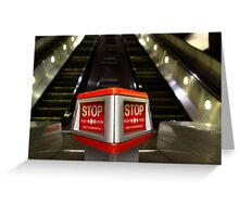STOP! Press the button;)  Greeting Card