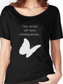 "Life is Strange - ""This action will have consequences..."" Women's Relaxed Fit T-Shirt"