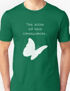 "Life is Strange - ""This action will have consequences..."" Unisex T-Shirt"