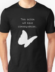 "Life is Strange - ""This action will have consequences..."" T-Shirt"