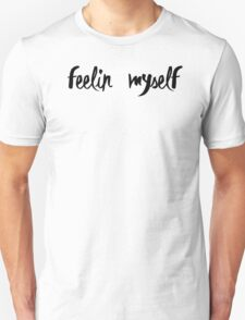 NICKI MINAJ - FEELING MYSELF. Unisex T-Shirt
