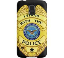 I Stand with the Police Samsung Galaxy Case/Skin