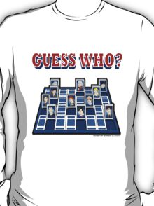 Guess Who, Doctor? T-Shirt